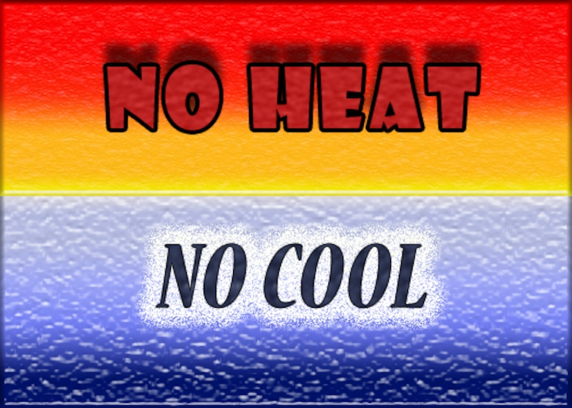 """No heat, No cool"" season is currently being experienced at Incirlik Air Base, Turkey. This initiative in accordance with Air Force instructions helps save the base $300,000 annually by turning off the heat and cool systems. This transition also allows members of the 39th Civil Engineer Squadron heating, ventilation and air conditioning shop perform preventative maintenance on equipment. (U.S. Air Force graphic by Staff Sgt. Eric Summers Jr.)"