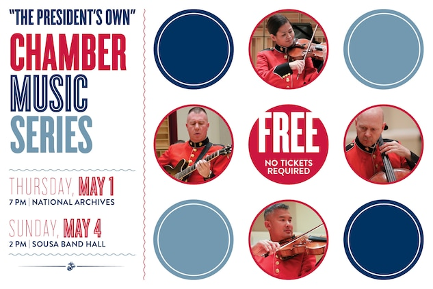 """Coordinated by violinist Staff Sgt. Karen Johnson, the concerts on May 1 (National Archives) May 4 (Sousa Hall) will showcase various string ensembles featuring the musicians of """"The President's Own."""" Both concerts are free and no tickets are required. The May 4 concert will also stream live on www.marineband.marines.mil."""