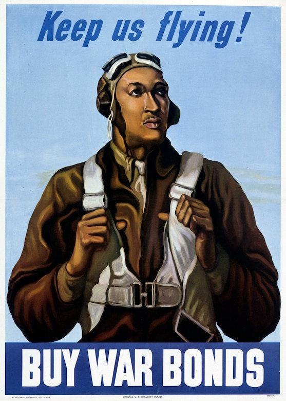 The Tuskegee Airmen, while not the only African Americans to serve in World War II, became a symbol of pride for many Americans. This 1943 poster appealed directly to the African American community. (U.S. Air Force photo)