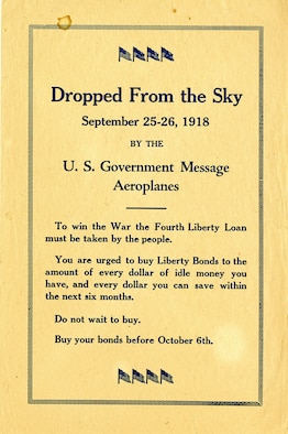 During World War I, the United States Treasury issued Liberty Bonds and War Saving Stamps to citizens who were eager to support the war effort. In order to promote the sale of these bonds and stamps, the Treasury Department created the War Savings Organization. This organization used many methods to spread the word about Liberty Bonds and War Saving Stamps. (U.S. Air Force photo)