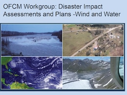 "Slide about the OFCM Workgroup: Disaster Impact Assessments and Plans -Wind and Water  from the ""Consumer Option for an Alternative System to Allocate Losses (COASTAL) Act Project Work Plan"" presentation at the January 17, 2014 USACE-USGS Coordination Meeting."