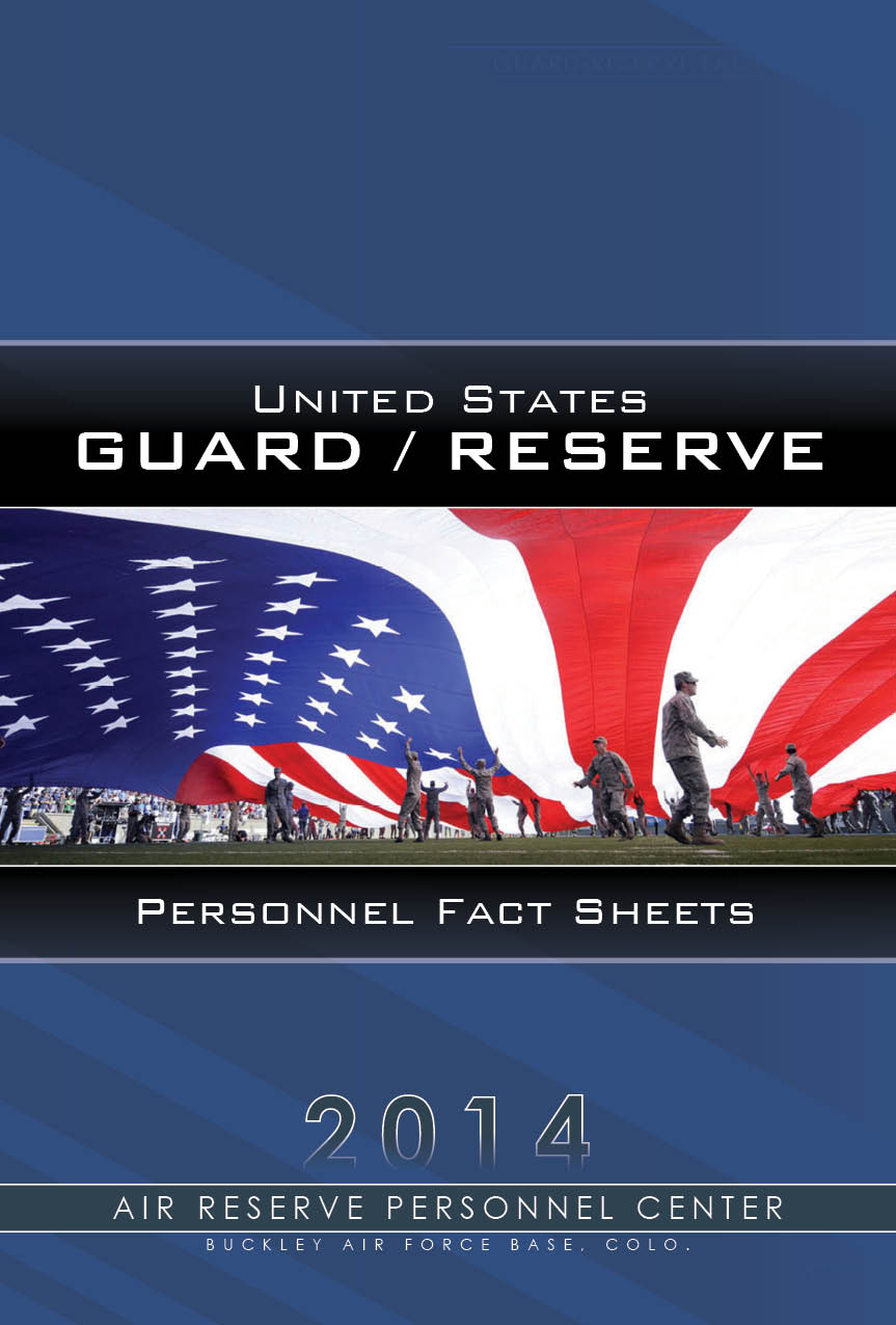 2014 Guard & Reserve Factsheets now available > Air Reserve