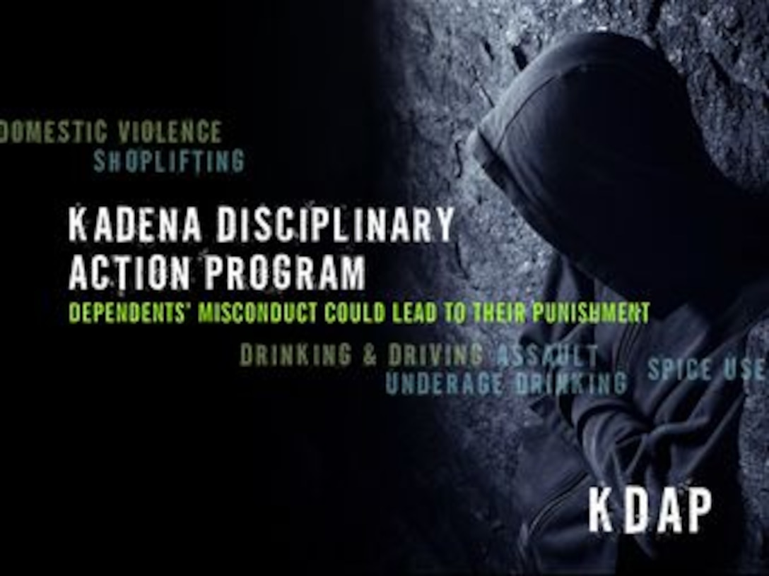 The Kadena Disciplinary Action Program, or KDAP, is a tool the base commander uses to deal with all acts of civilian misconduct by those under the Status of Forces Agreement with Japan. It assists in maintaining good order and discipline within the base community and protects the well-being of all who work and reside on base. (U.S. Air Force graphic by Naoko Shimoji)