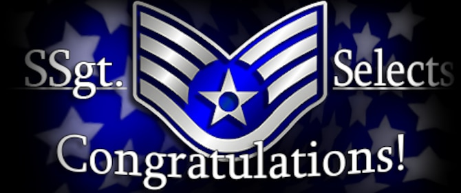 Congratulations to Staff Sergeant selects