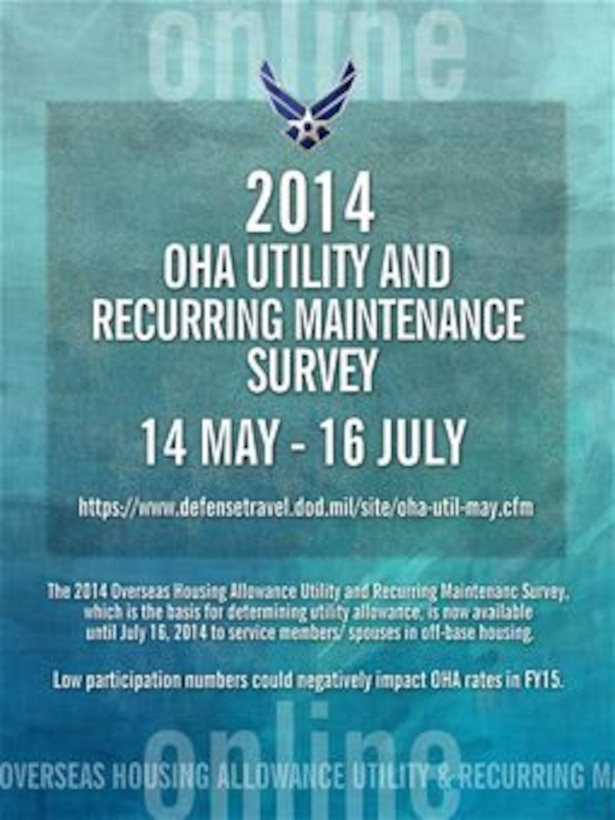 Okinawa service members and spouses living off base are highly encouraged to participate in the 2014 Overseas Housing Allowance Utility and Recurring Maintenance Survey from now until July 16. (U.S. Air Force Graphic by Naoko Shimoji)