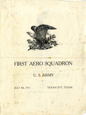 The officers and enlisted men of the 1st Aero Squadron stationed at Texas City, Texas, celebrated the Fourth of July with a special meal. The menu also lists a roster of all the personnel assigned to the United States first operational flying squadron in 1913. (U.S. Air Force photo)