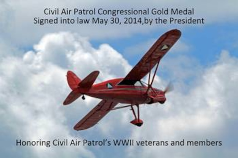 President Barack Obama signed into law the Congressional Gold Medal for the Civil Air Patrol, honoring CAP World War II veterans and members.