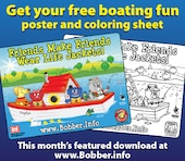 Visit www.Bobber.info for your free boating fun poster and coloring sheet.