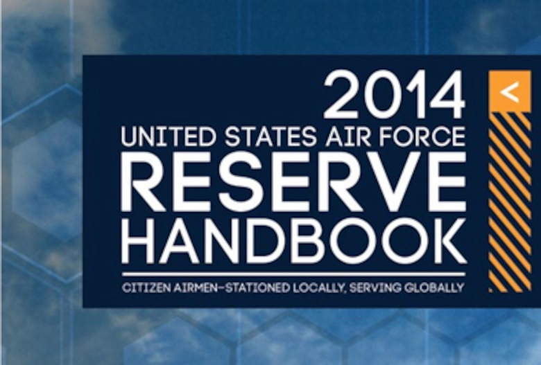 The digital edition of 2014 United States Air Force Reserve Handbook is now available on the Air Force Reserve Command public website and from the Defense Video and Imagery Distribution System.