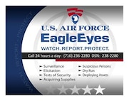 Security Forces defend the base, but everyone can help ensure Niagara Falls Air Reserve Station is safe and sound through the Air Force Office of Special Investigations Eagle Eyes program. (Courtesy Graphic)