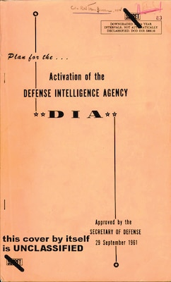 DIA's Activation Plan was drafted by the agency's director designate, Air Force Lt. Gen. Joseph Carroll.