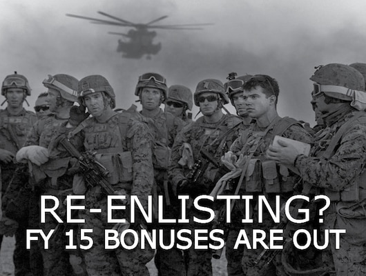 FY 15 Re Enlistment Bonuses Are Out Gt Marine Corps Base