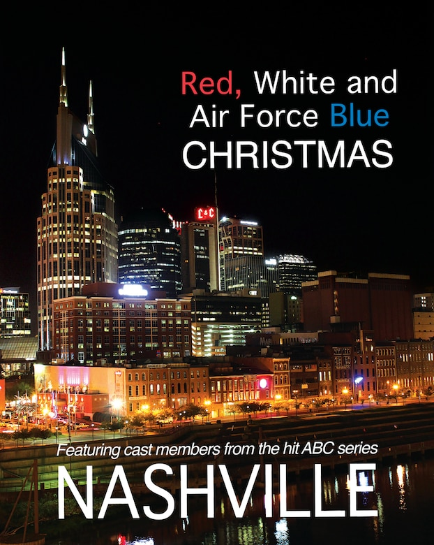 "The cover of this year's ""Red, White and Air Force Blue Christmas"" radio special highlights the Nashville skyline. (U.S. Air Force graphic/Steve McCray)"