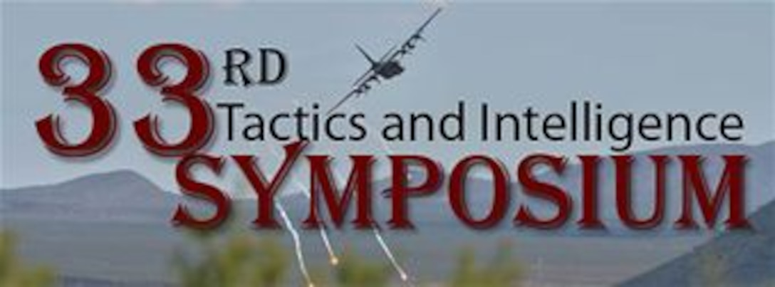 33rd Annual Tactics and Intelligence Symposium