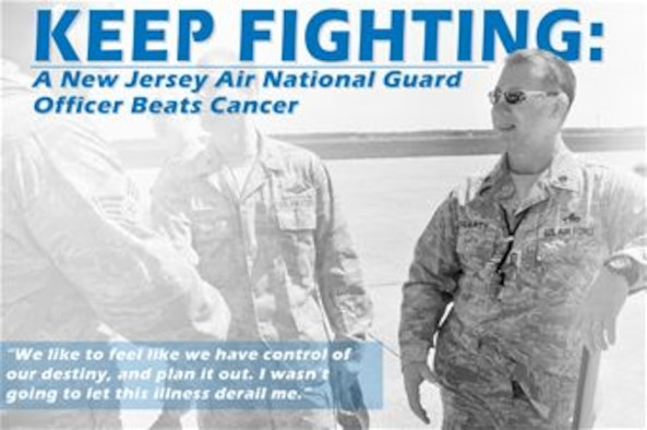 Lt. Col. John Fogarty felt unwell for nearly a year, and then embarked on the fight for his life. (U.S. Air National Guard photo illustration by Master Sgt. Andrew J. Moseley)