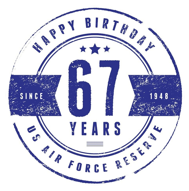 Air Force Reserve 67th birthday graphic