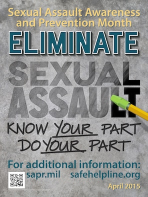 "Sexual Assault Awareness and Prevention Month 2015. ""Eliminate Sexual Assault: Know your part. Do your part."""
