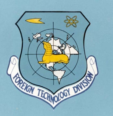 The Foreign Technology Division was the official iteration of what would eventually become the National Air and Space Intelligence Center