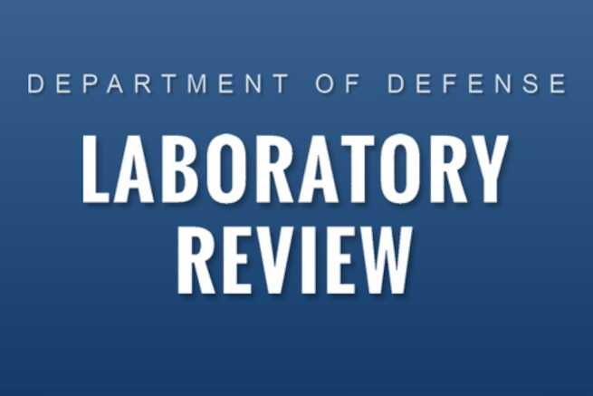 The Department of Defense has ordered a comprehensive review of DoD laboratory procedures, processes, and protocols associated with inactivating spore-forming anthrax.