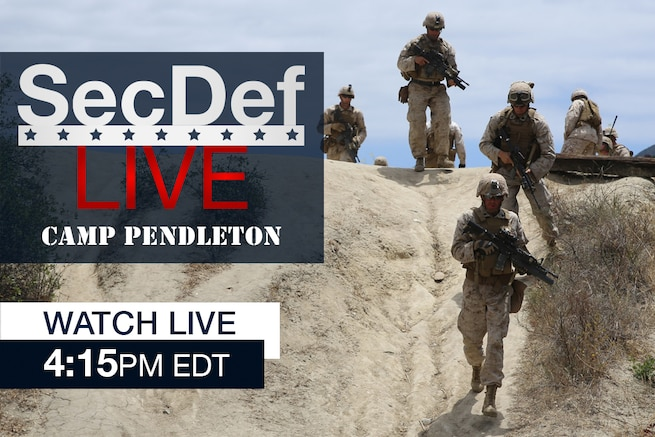 Defense Secretary Ash Carter is scheduled to speak with Marines today during a visit to Camp Pendleton, Calif. Click the 'Watch Live' link below at 4:15 p.m. EDT to watch his remarks.