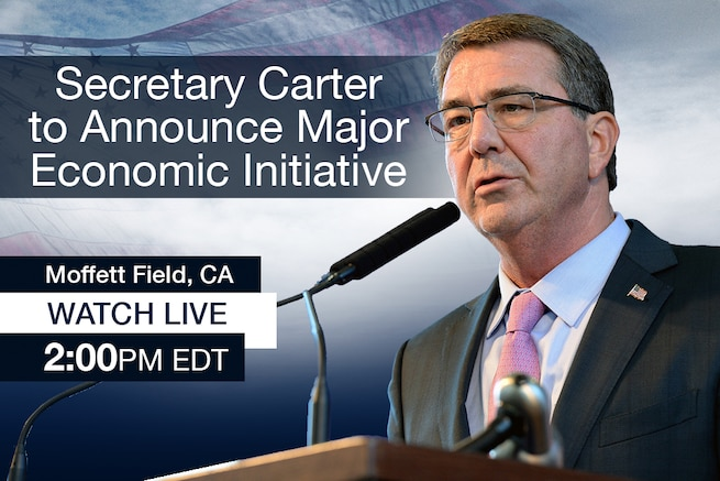 Defense Secretary Ash Carter is scheduled to announce a major economic initiative at 2 p.m. EDT today. Click the link below to watch his announcement live.
