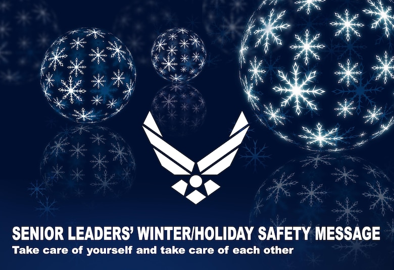 Senior Leaders' Winter/Holiday Safety Message