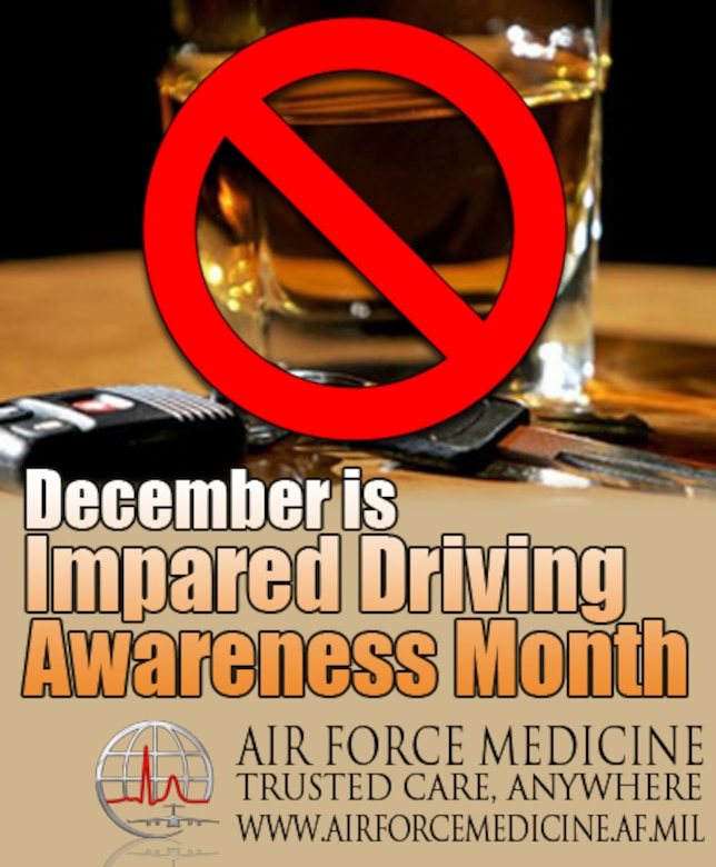 December is Impaired Driving Awareness Month (U.S. Air Force graphic Air Force Medicine)