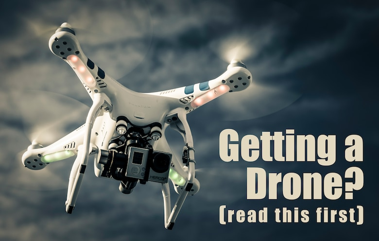 Consumer drones are becoming more and more popular due to how easy they are to fly. It's not all fun and games though. Even small drones can pose a safety risk to people and other aircraft. Know how to operate your drone safely before you take off for the first time. (U.S. Air Force graphic by Tech. Sgt. Samuel Morse)
