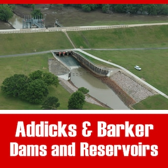 Addicks and Barker Dams and Reservoirs