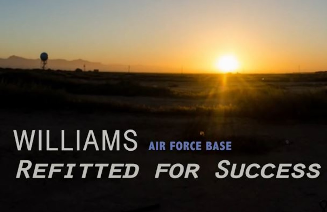 Williams Air Force Base: Refitted for success