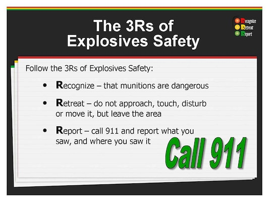 Follow the 3Rs of Explosive Safety:
