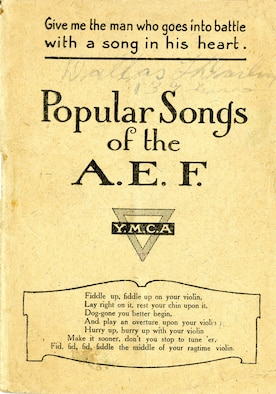 This song booklet, compiled and distributed by the YMCA, was a staple among the soldiers of the American Expeditionary Forces during World War I. (U.S. Air Force photo)