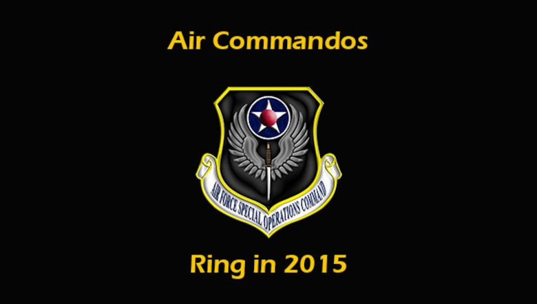 Air Commandos ring in 2015