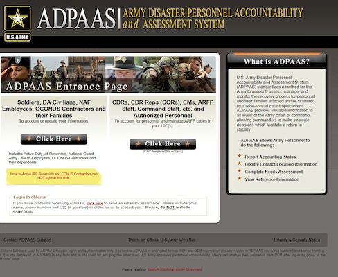 A screen shot from the ADPAAS website. ADPAAS is a secure, web-based system developed by Headquarters, Department of the Army, G-1, which provides personnel location information and accounting report status, allowing commanders to make strategic decisions that facilitate a return to stability.