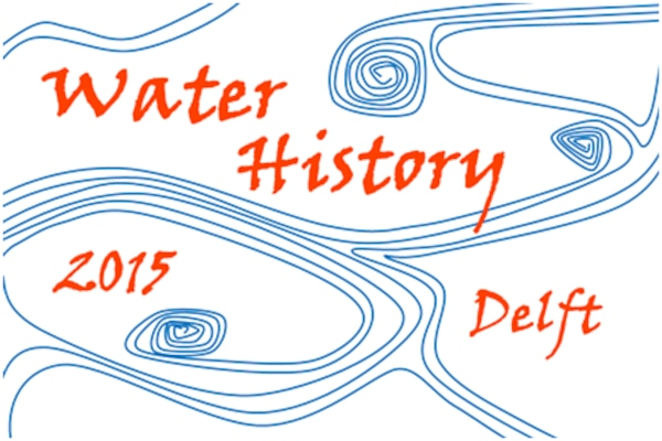 International Water History Association Biennial Conference in Delft, The Netherlands, June 24-26, 2015