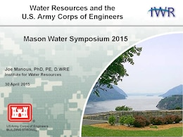 "Presentation by Dr Joe Manous at the inaugural George Mason University 2015 ""Mason Water Symposium"""