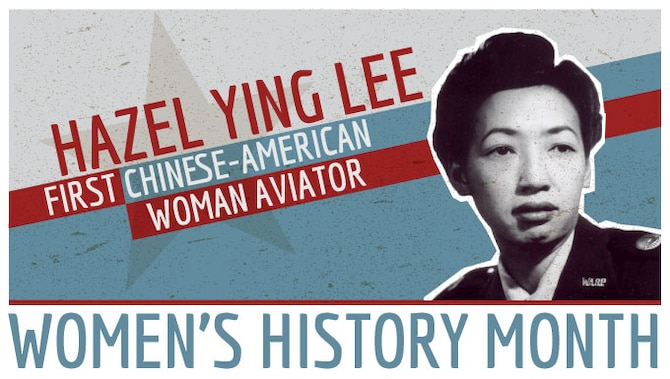 Hazel Ying Lee was the first Chinese-American woman aviator.