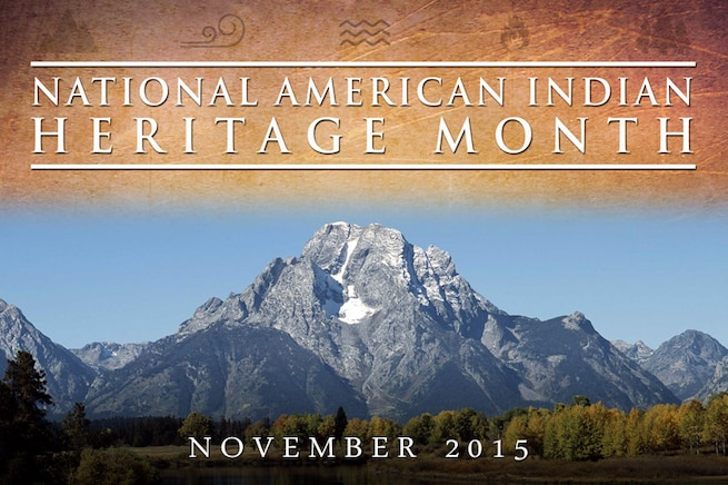 Since the Revolutionary War, American Indians and Alaska Natives have played a vital role in our country's freedom and security. The Defense Department honors their contributions and accomplishments during National American Indian Heritage Month.
