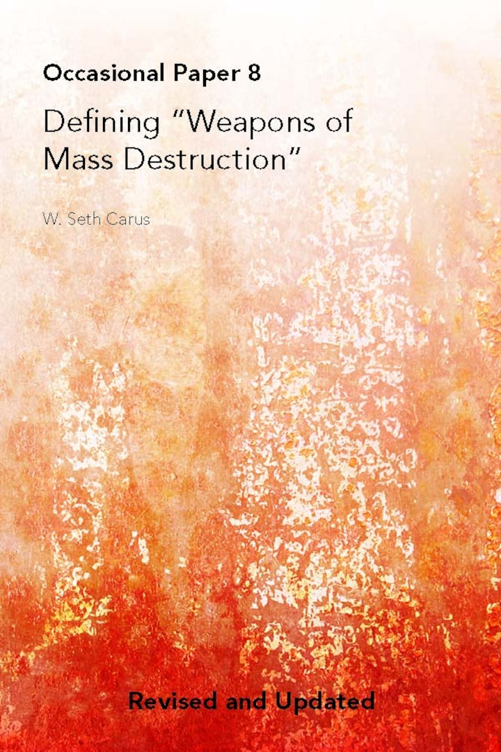 "Defining ""Weapons of Mass Destruction"""
