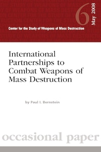 International Partnerships to Combat Weapons of Mass Destruction