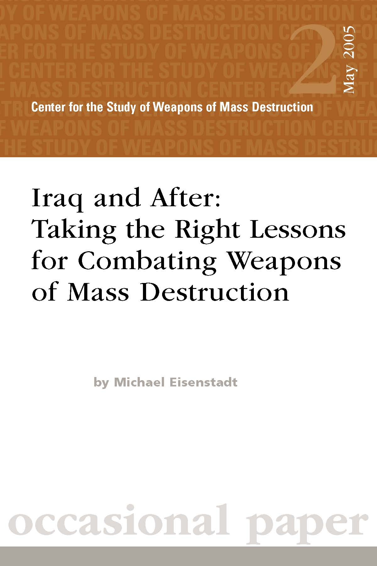 Custom Weapons of Mass Destruction Essay