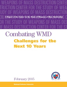 Combating WMD: Challenges for the Next 10 Years