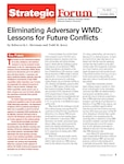 Eliminating Adversary WMD: Lessons for Future Conflicts