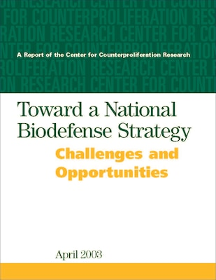 Toward a National Biodefense Strategy