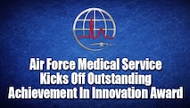 AFMS Kicks Off Outstanding Achievement in Innovation Award