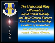 914th Airlift Wing Vision Statement. (U.S. Air Force Illustration by Peter Borys)