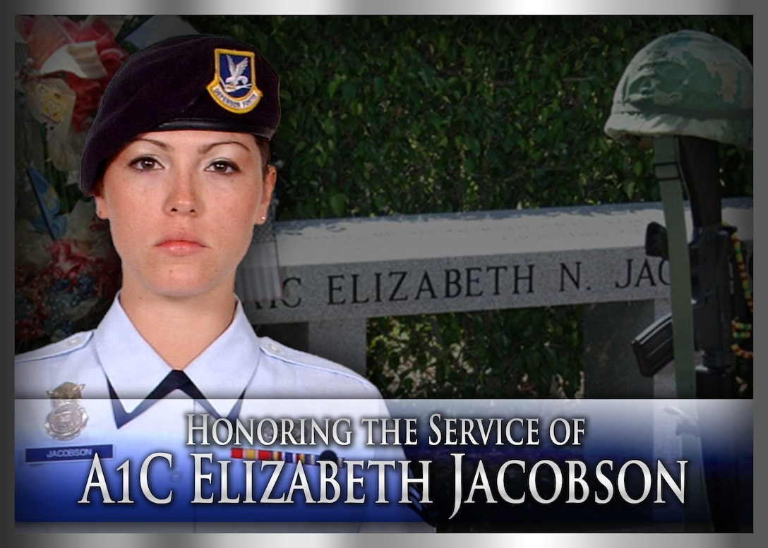 Honoring the service of Airman 1st Class Elizabeth Jacobson (U.S. Air Force Graphic/James Rainer)