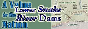 A Value to the Nation: Lower Snake River dams