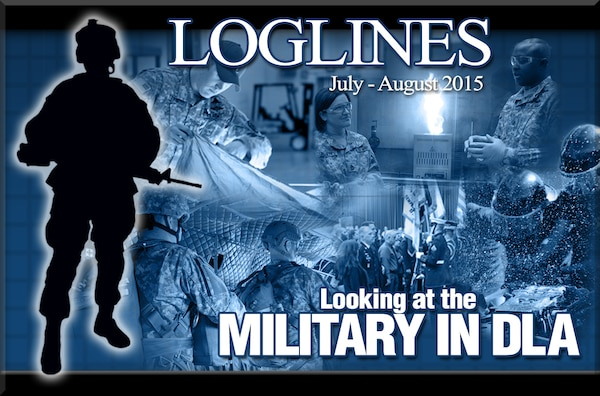 "The July/August issue of Loglines magazine, ""Looking at the Military in DLA,"" is now available in print and online."