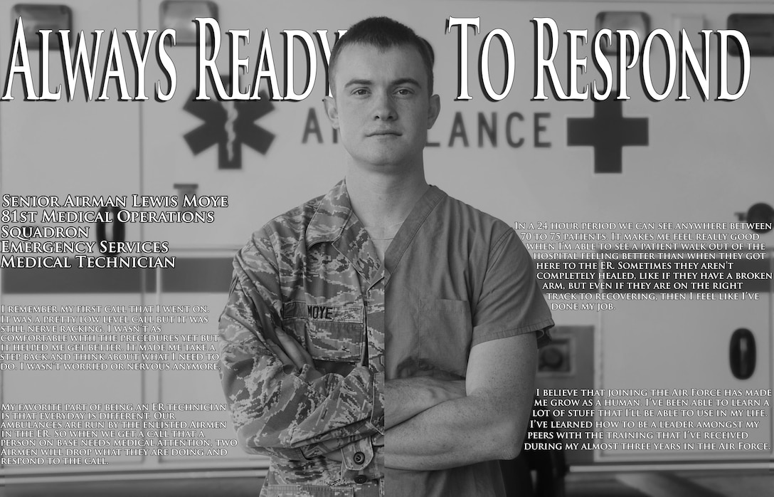 Senior Airman Lewis Moye, 81st Medical Operations Squadron emergency services medical technician.